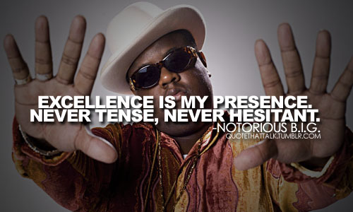 Notorious quote #1