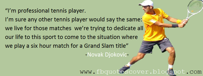 Novak Djokovic's quote #4
