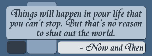 Now And Then quote #2