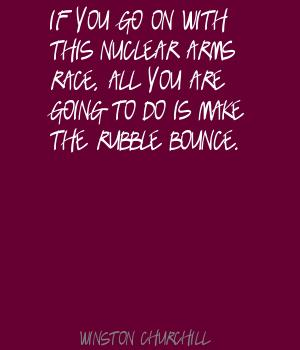 Nuclear Arms quote #2