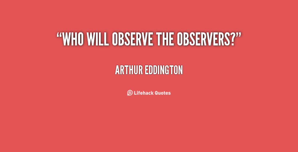 Observers quote #1