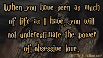 Obsessive quote #4