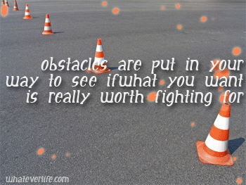 Obstacle quote #1