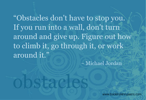 Obstacles quote #7