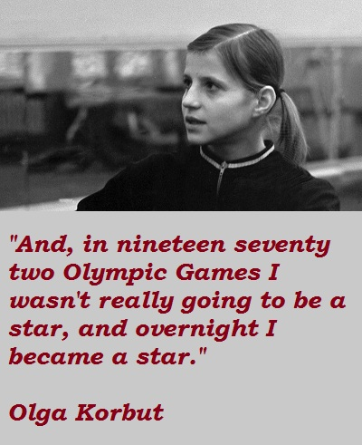 Olga Korbut's quote #8