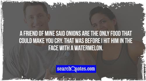 Onions quote #1