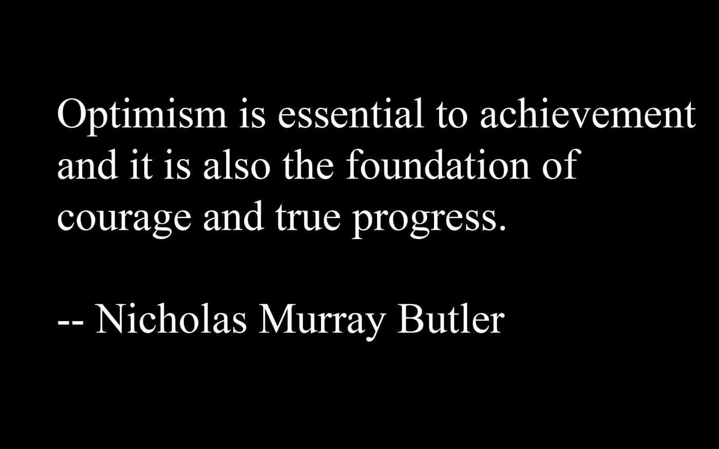 Optimistic quote #2