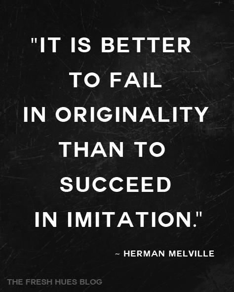Originality quote #1
