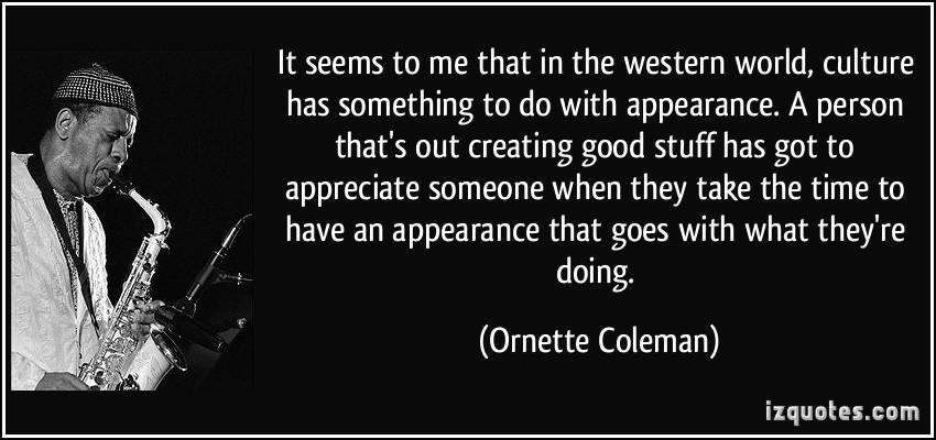 Ornette Coleman's quote #5