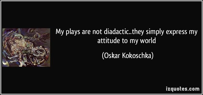 Oskar Kokoschka's quote