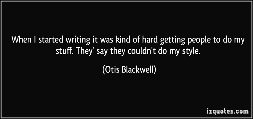 Otis Blackwell's quote #6
