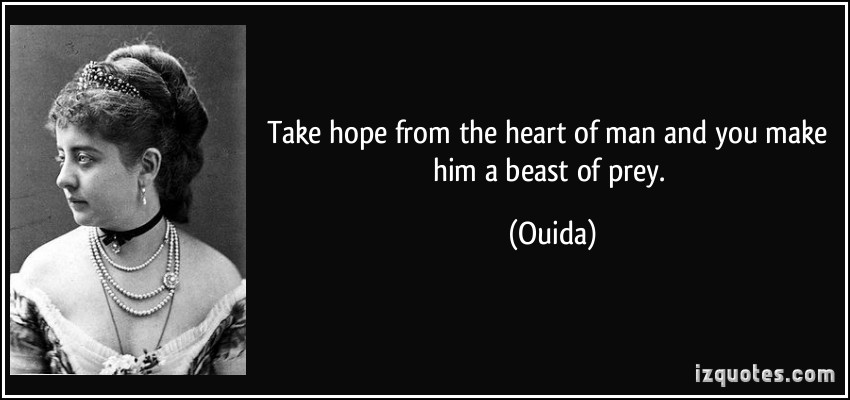 Ouida's quote #2