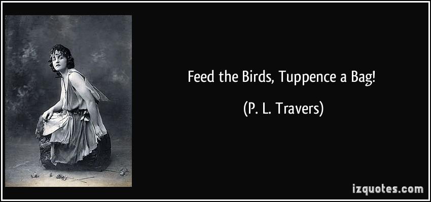 P. L. Travers's quote #1