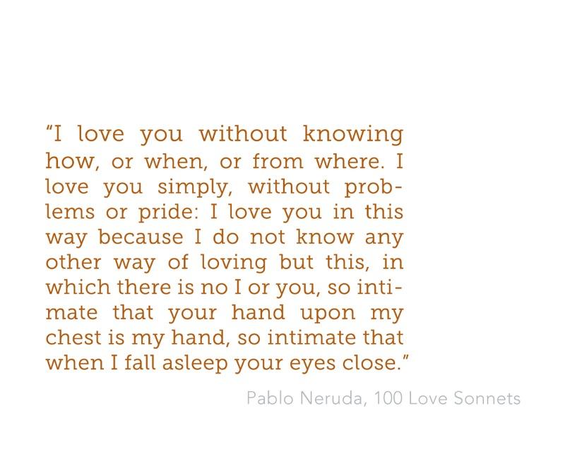Pablo Neruda famous quotes
