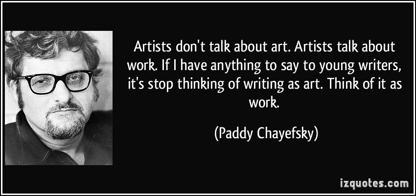 Paddy Chayefsky's quote #3