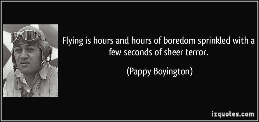 Pappy Boyington's quote