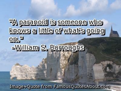 Paranoid quote #1