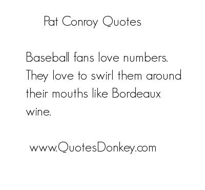 Pat Conroy's quote #5