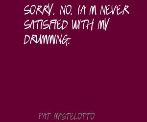 Pat Mastelotto's quote #6