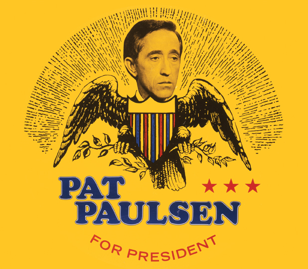 Pat Paulsen's quote #1