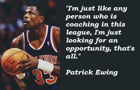 Patrick Ewing's quote #4