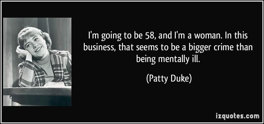 Patty Duke's quote #6