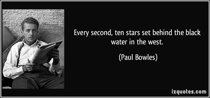 Paul Bowles's quote #6