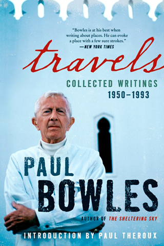Paul Bowles's quote #2