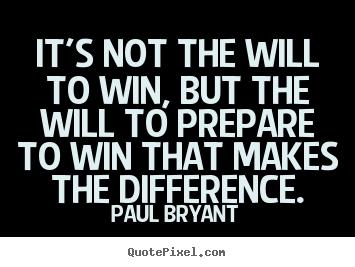 Paul Bryant's quote #5