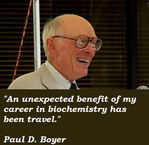 Paul D. Boyer's quote #4