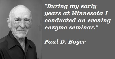 Paul D. Boyer's quote #3
