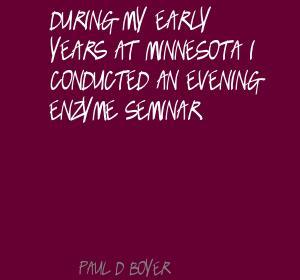 Paul D. Boyer's quote #2