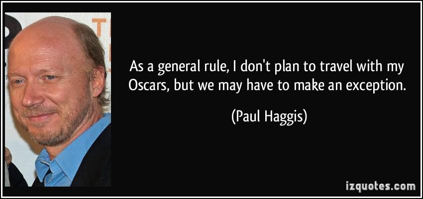 Paul Haggis's quote #1
