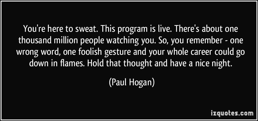Paul Hogan's quote #4
