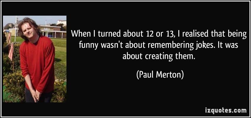 Paul Merton's quote #5