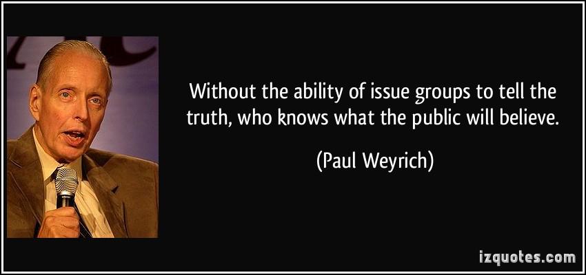 Paul Weyrich's quote #2
