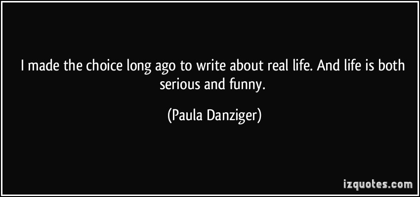 Paula Danziger's quote #1