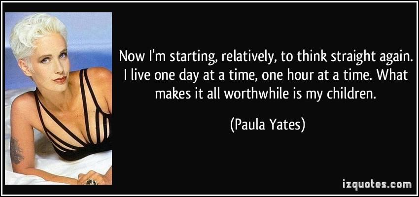 Paula Yates's quote #2