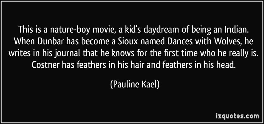Pauline Kael's quote #3