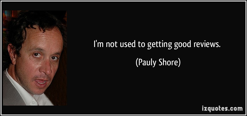 Pauly Shore's quote #8