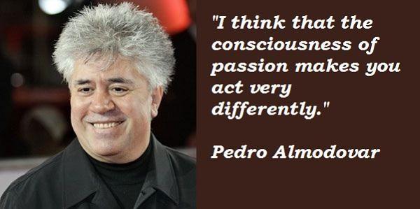 Pedro Almodovar's quote #6
