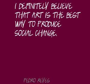 Pedro Reyes's quote #1