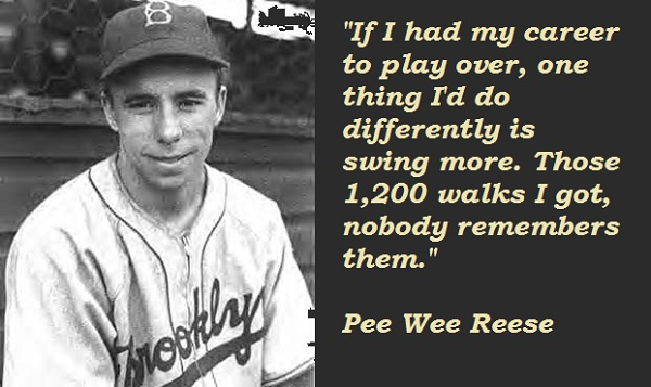 Pee Wee Reese's quote #2