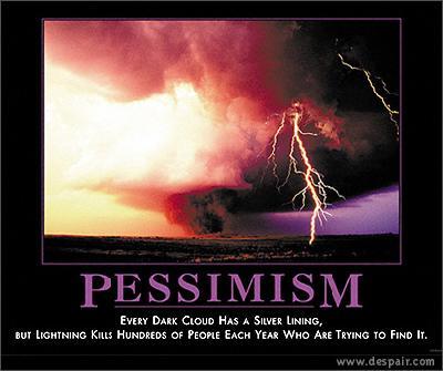 Pessimism quote #4