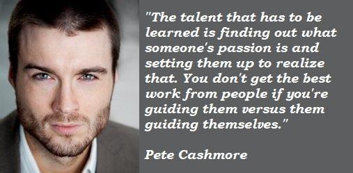 Pete Cashmore's quote #6