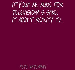 Pete Waterman's quote #4