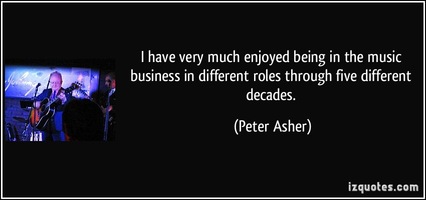Peter Asher's quote #1