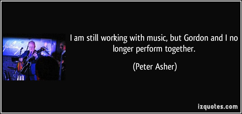 Peter Asher's quote #2