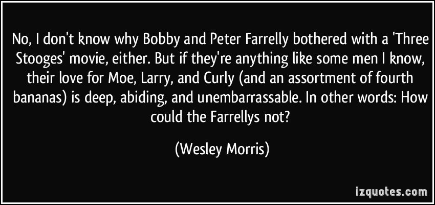 Peter Farrelly's quote #6