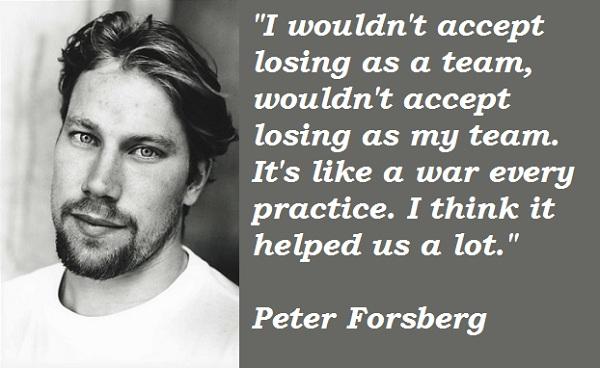 Peter Forsberg's quote #4